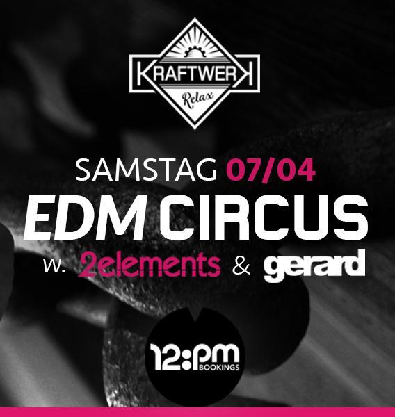 07.04.18 | EDM Circus